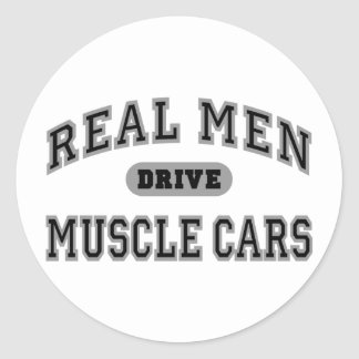 Real Men Drive Muscle Cars III Classic Round Sticker