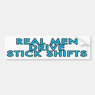 Real men drive stick shifts bumper sticker