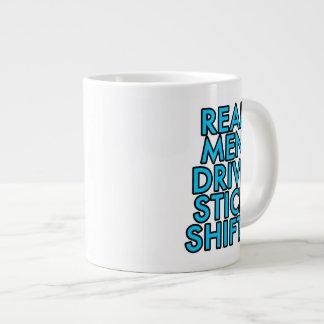 Real men drive stick shifts large coffee mug