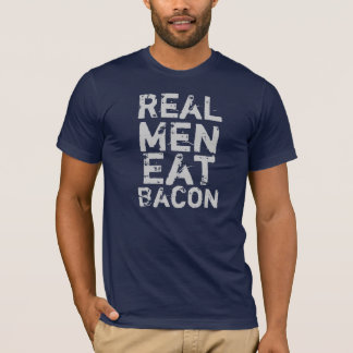 Real Men Eat Bacon T-Shirt