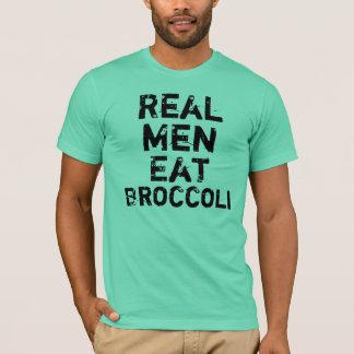 Real Men Eat Broccoli T-Shirt