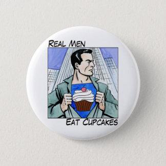 Real Men Eat Cupcakes Pinback Button