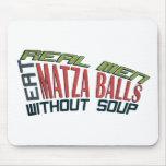 Real Men Eat Matza Balls - Jewish Humor Mouse Pads