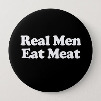 Real Men Eat Meat  Button