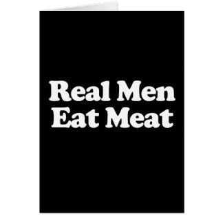 Real Men Eat Meat  Greeting Card