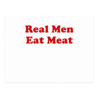 Real Men Eat Meat Postcard