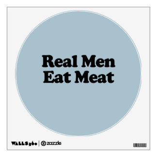 REAL MEN EAT MEAT ROOM STICKERS