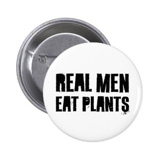 Real Men Eat Plants Pins