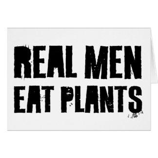 Real Men Eat Plants Greeting Card