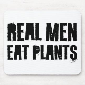 Real Men Eat Plants Mouse Pad