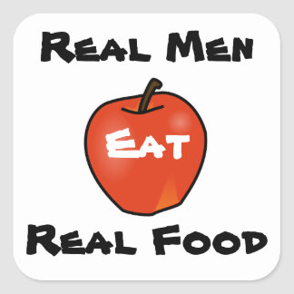 Real Men Eat Real Food Square Sticker
