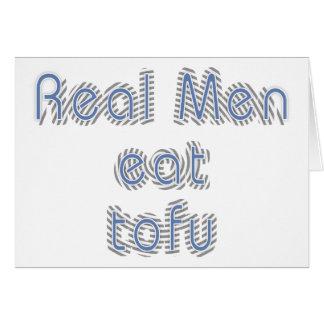 Real Men Eat Tofu Greeting Card