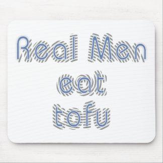 Real Men Eat Tofu Mouse Pad