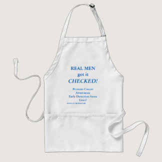 REAL MEN get it CHECKED! Early Detection Adult Apron