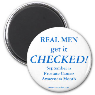 REAL MEN get it CHECKED! September 2 Inch Round Magnet