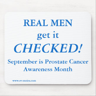 REAL MEN get it CHECKED! September Mouse Pad