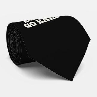 Real Men Go Bald Neck Tie