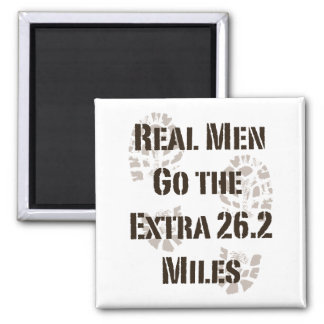 Real Men Go The Extra 26.2 Miles Magnet