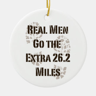 Real Men Go The Extra 26.2 Miles Ornament