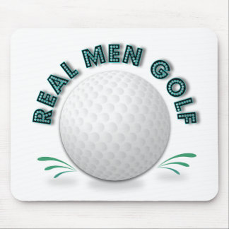 Real men golf mouse pad