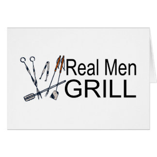 Real Men Grill Greeting Card