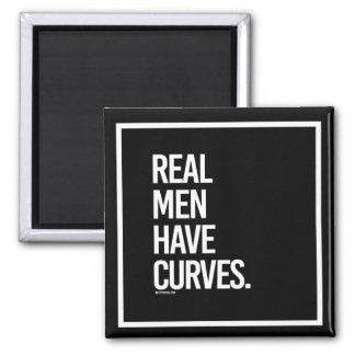 Real Men Have Curves -   - Gym Humor -.png Magnet