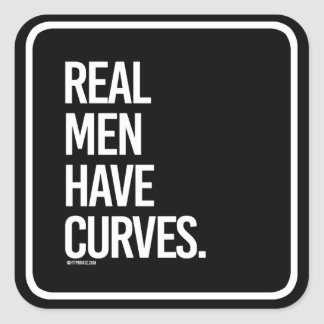 Real Men Have Curves -   - Gym Humor -.png Square Sticker