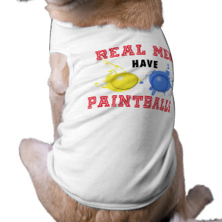 Real Men Have Paintballs T-Shirt