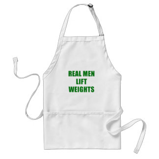 Real Men Lift Weights Adult Apron