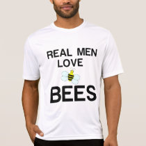 REAL MEN LOVE BEES T-Shirt