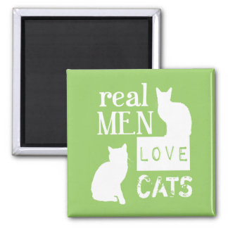 Real Men Love Cats (available in all colours) 2 Inch Square Magnet