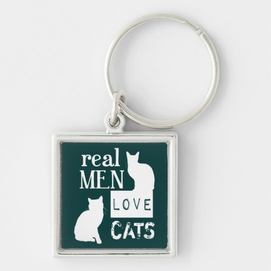 Real Men Love Cats (available in all colours) Keychain