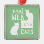 Real Men Love Cats (available in all colours) Square Metal Christmas Ornament