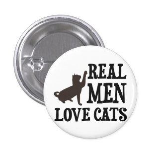Real Men Love Cats 1 Inch Round Button