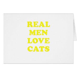 Real Men Love Cats Card