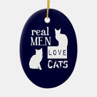 Real Men Love Cats Ceramic Ornament