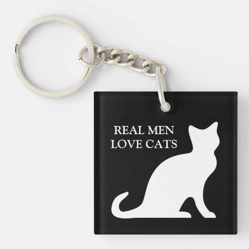 Real men love cats keychain