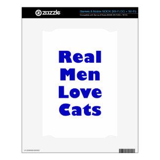 Real Men Love Cats NOOK Skin