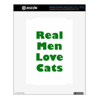 Real Men Love Cats NOOK Skins