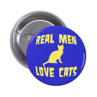 Real Men Love Cats Pinback Button