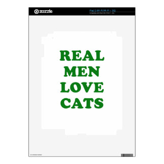 Real Men Love Cats Skins For iPad 2