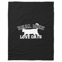 Real Men Love Cats Statement Fleece Blanket