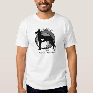 Real Men Love Great Danes T-Shirt
