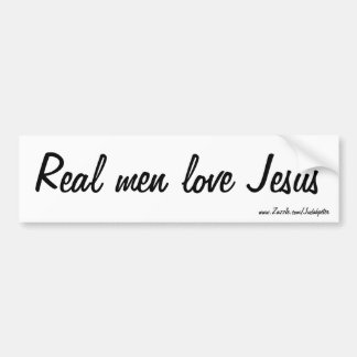 Real men love Jesus Bumper Sticker