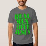 Real Men Love Jesus Tshirt