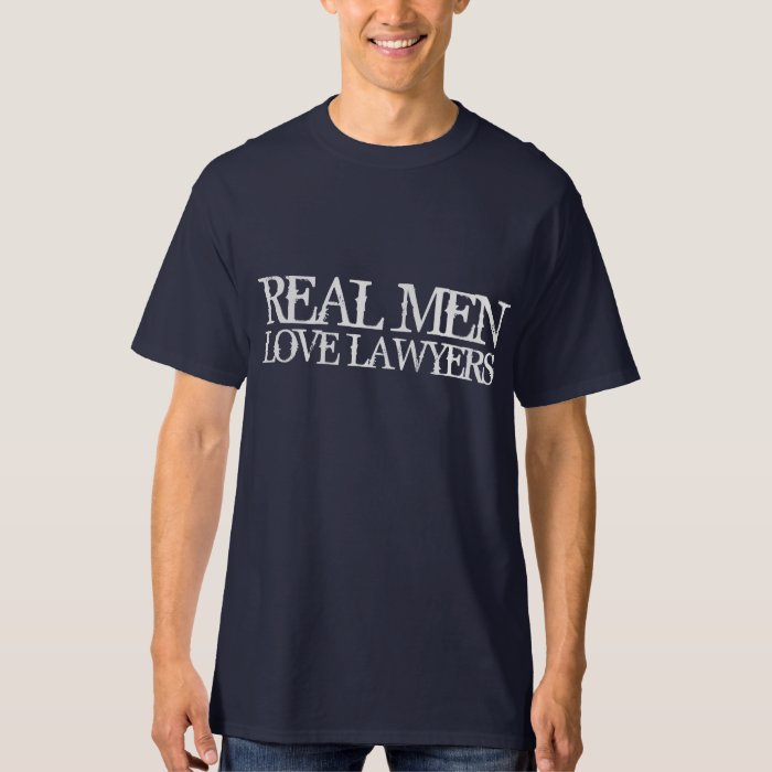 Real Men Love Lawyers T-Shirt