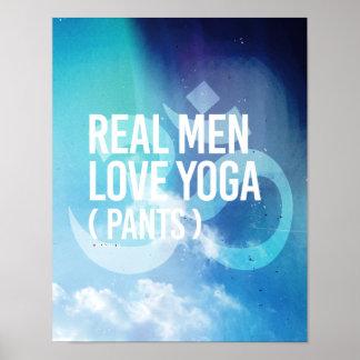 Real men love yoga pants -   Yoga Fitness -.png Poster
