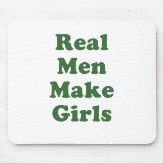 Real Men make Girls Mouse Pad