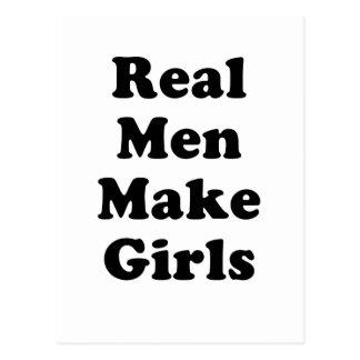 Real Men Make Girls Postcard