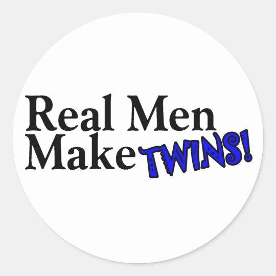 Real Men Make Twins (B) Classic Round Sticker